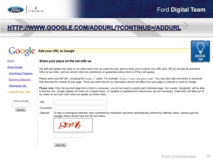 http://www.google.com/addurl/?continue=/addurl