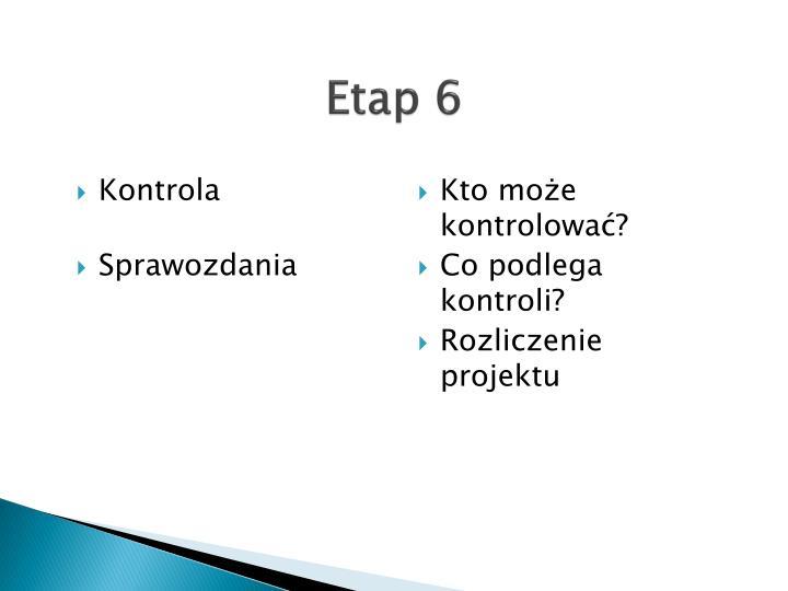 Etap 6