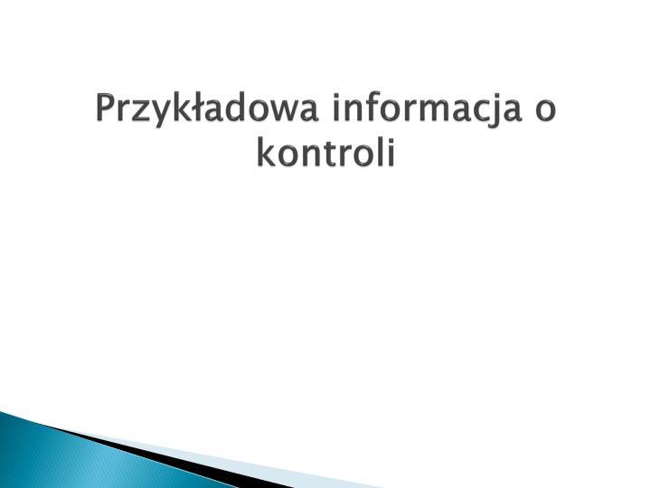 Przykładowa informacja o kontroli