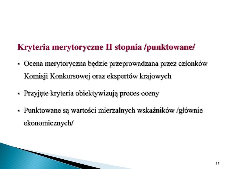 Kryteria merytoryczne II stopnia /punktowane/