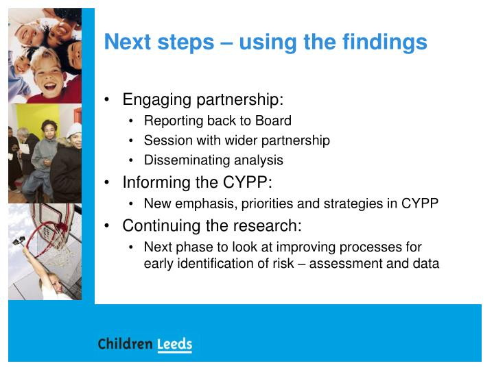 Next steps – using the findings