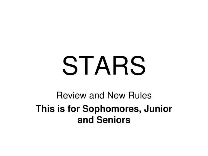 Review and new rules this is for sophomores junior and seniors