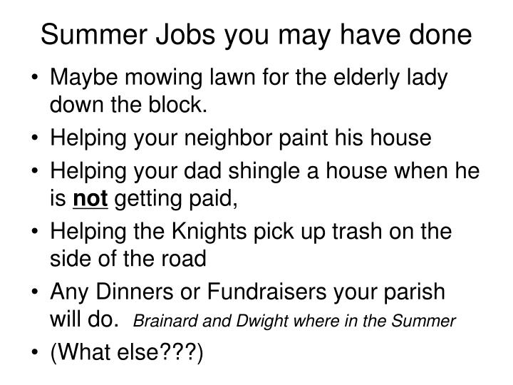 Summer Jobs you may have done