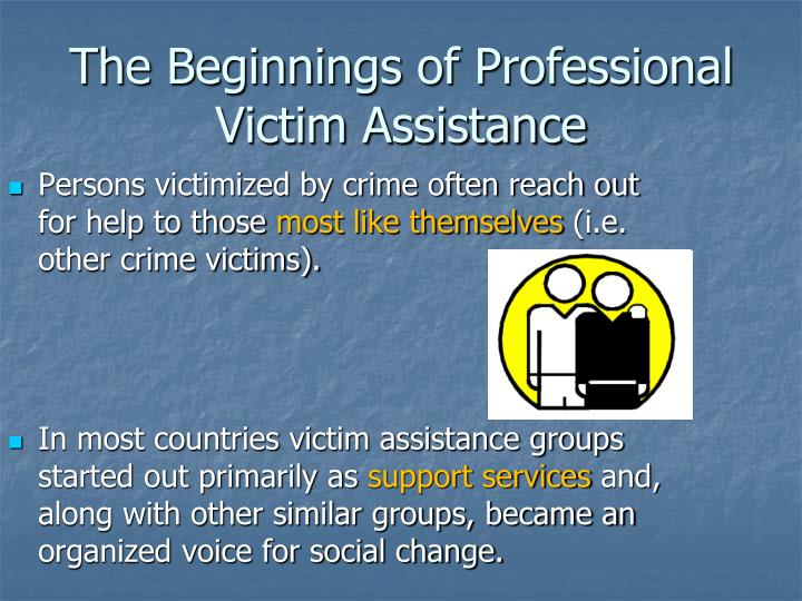 The beginnings of professional victim assistance