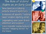 the role of victims rights as an early goal