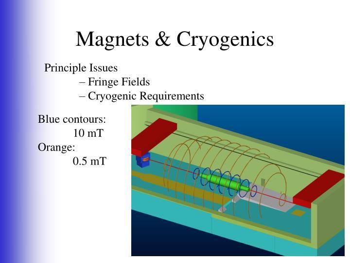 Magnets & Cryogenics