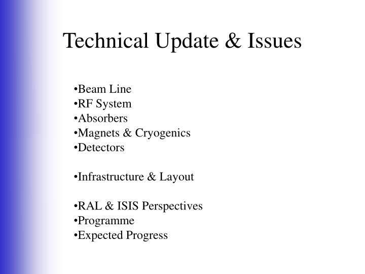 Technical Update & Issues