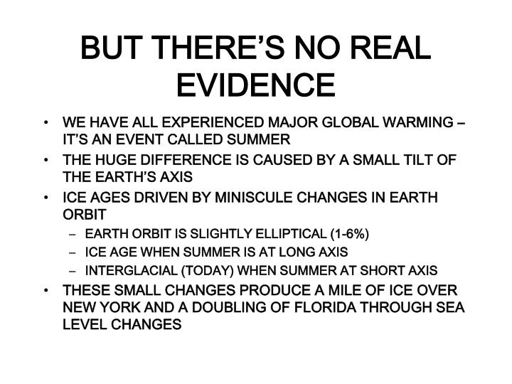 BUT THERE'S NO REAL EVIDENCE