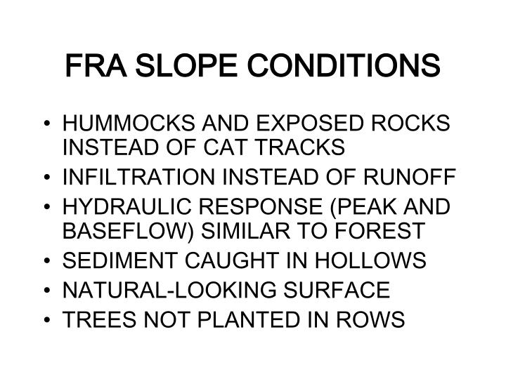 FRA SLOPE CONDITIONS