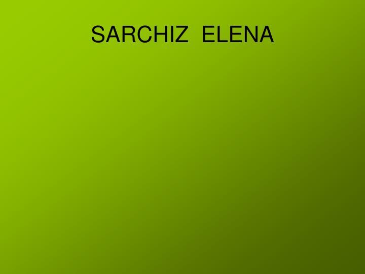 SARCHIZ  ELENA