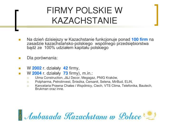 FIRMY POLSKIE W KAZACHSTANIE