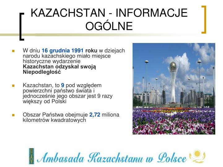 KAZACHSTAN - INFORMACJE OGÓLNE