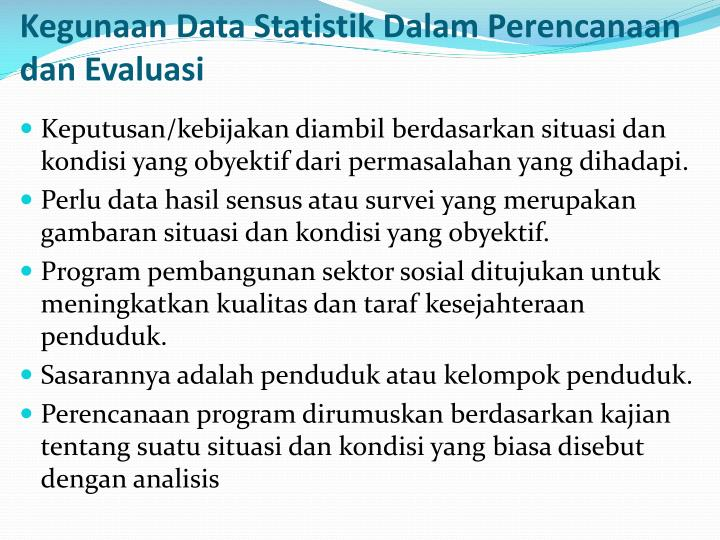 Kegunaan Data Statistik