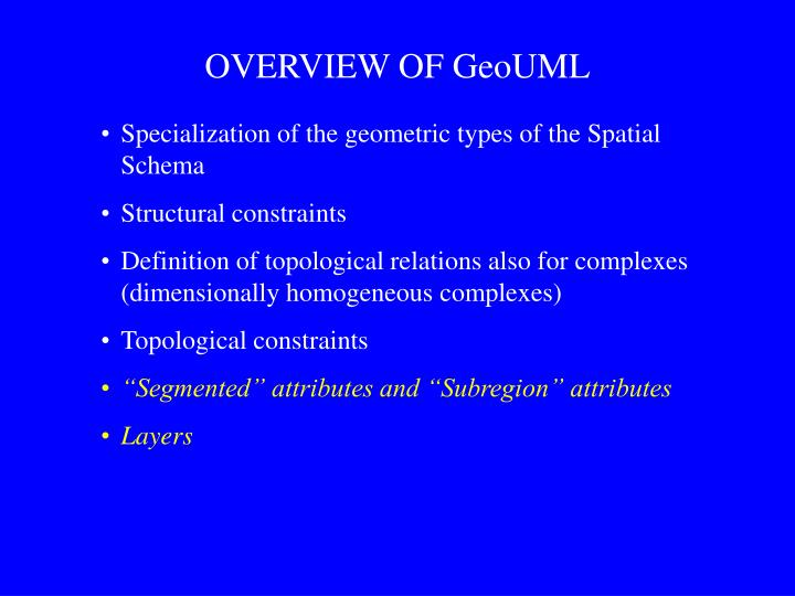 OVERVIEW OF GeoUML