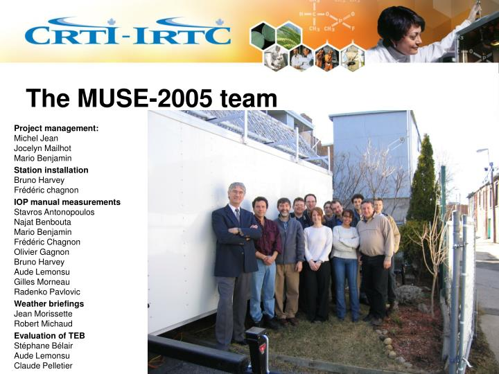 The MUSE-2005 team