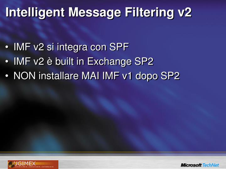 Intelligent Message Filtering v2