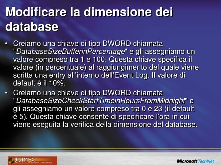 Modificare la dimensione dei database