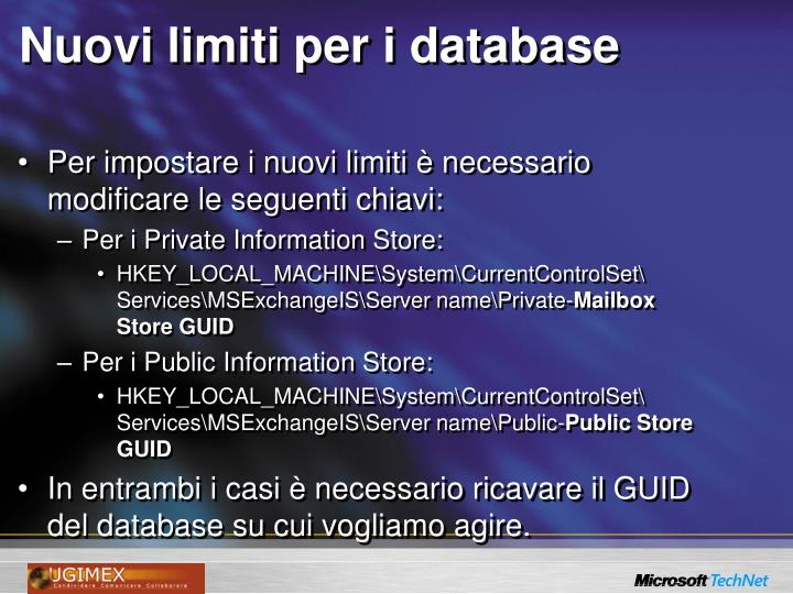 Nuovi limiti per i database