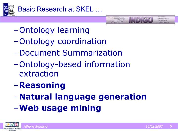 Basic Research at SKEL …
