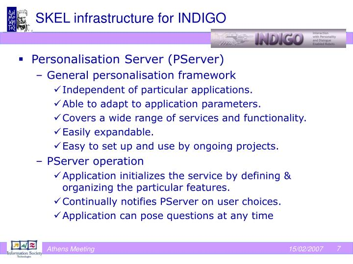 SKEL infrastructure for INDIGO