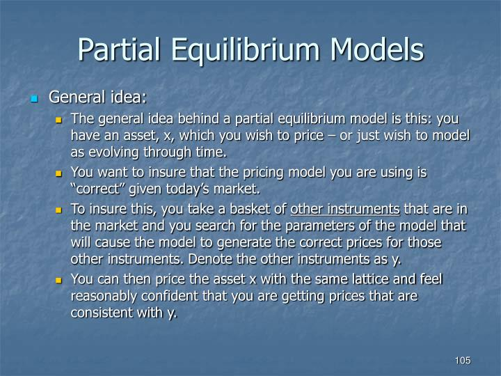 Partial Equilibrium Models