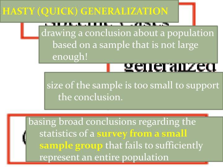 HASTY (QUICK) GENERALIZATION
