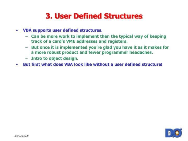 3. User Defined Structures