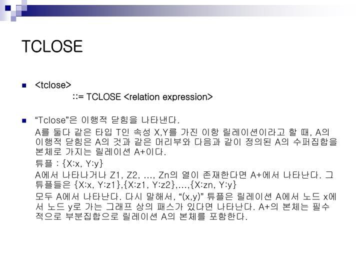TCLOSE