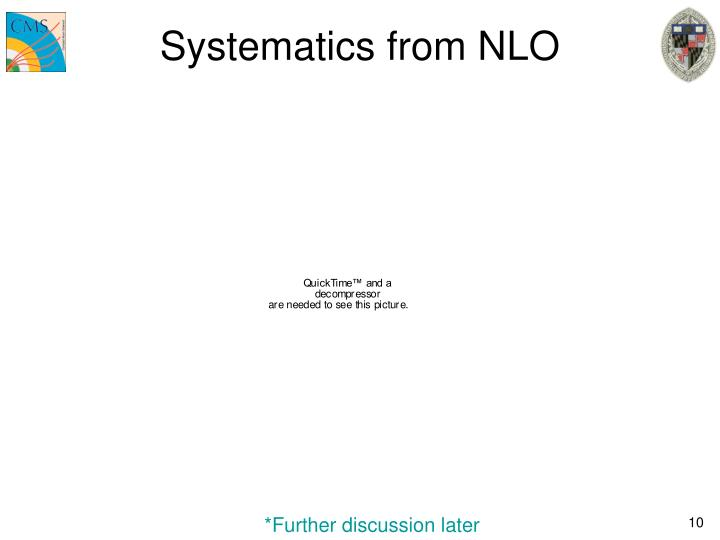 Systematics from NLO
