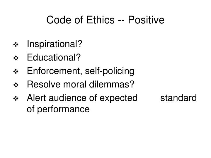 Code of Ethics -- Positive