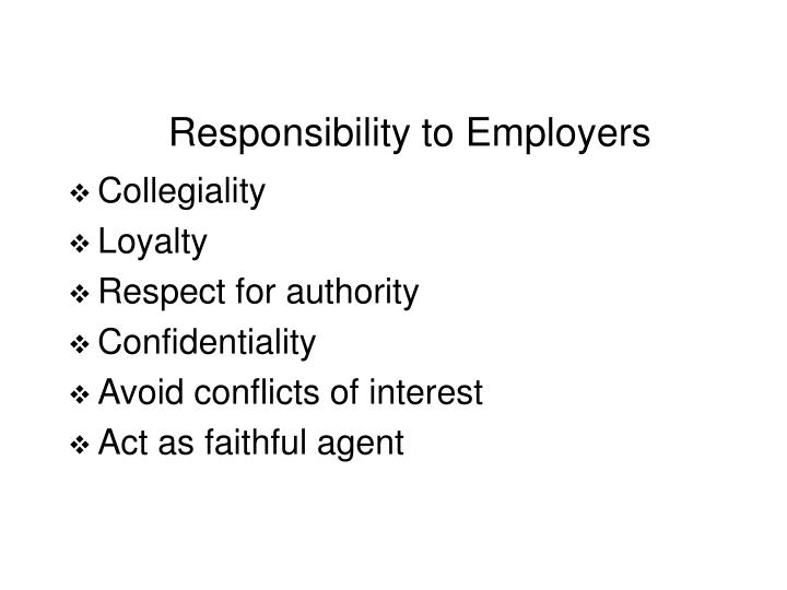 Responsibility to Employers