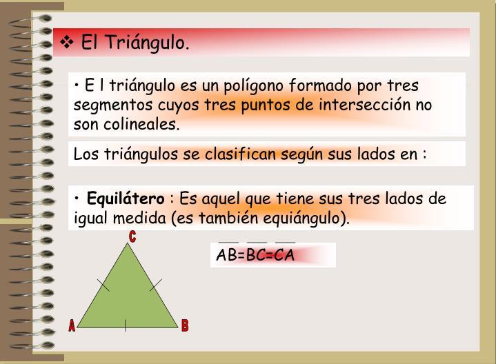 El Triángulo.
