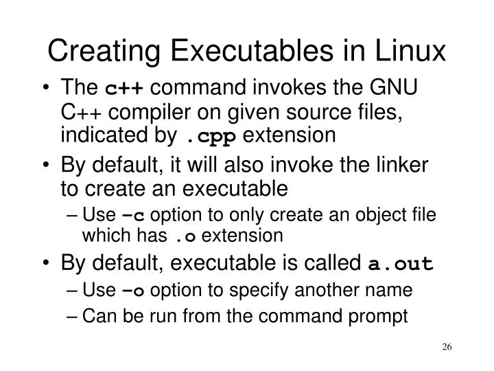 Creating Executables in Linux