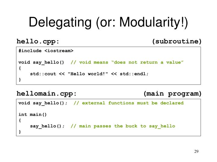 Delegating (or: Modularity!)