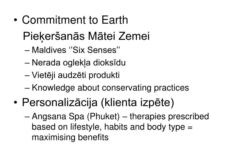 Commitment to Earth