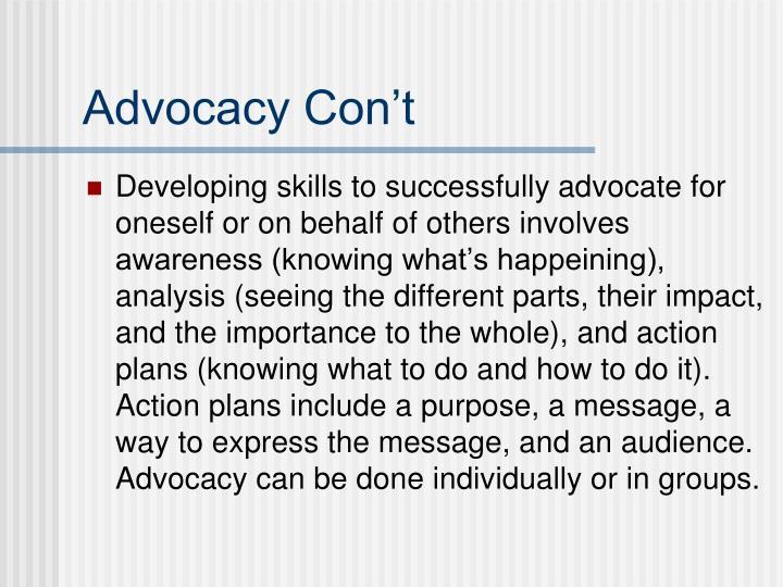 Advocacy Con't