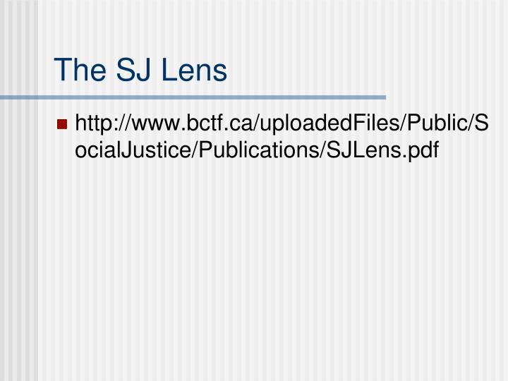 The SJ Lens