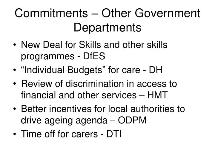 Commitments – Other Government Departments