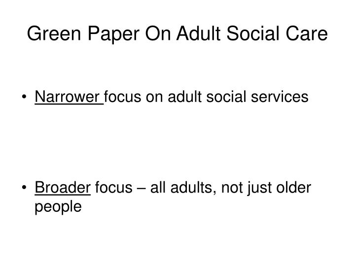 Green Paper On Adult Social Care