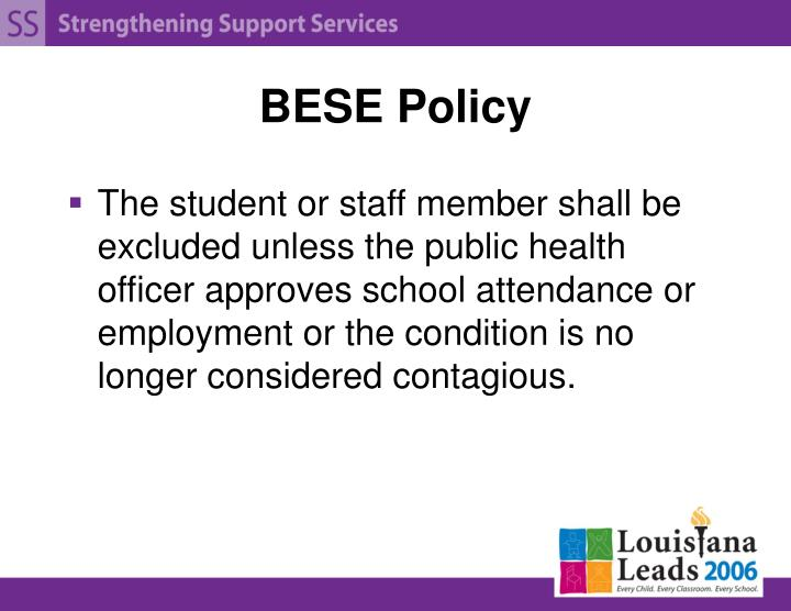 BESE Policy