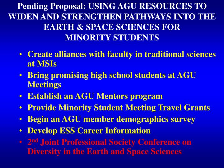 Pending Proposal: USING AGU RESOURCES TO WIDEN AND STRENGTHEN PATHWAYS INTO THE EARTH & SPACE SCIENCES FOR