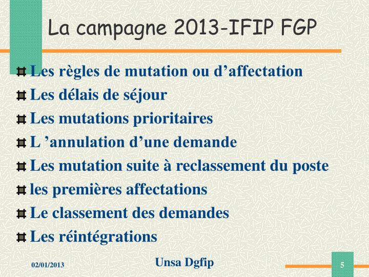 La campagne 2013-IFIP FGP