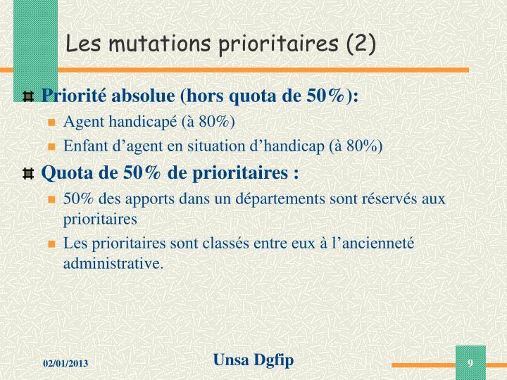Les mutations prioritaires (2)