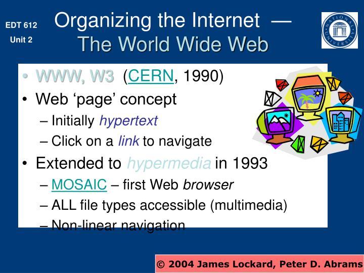Organizing the Internet  —