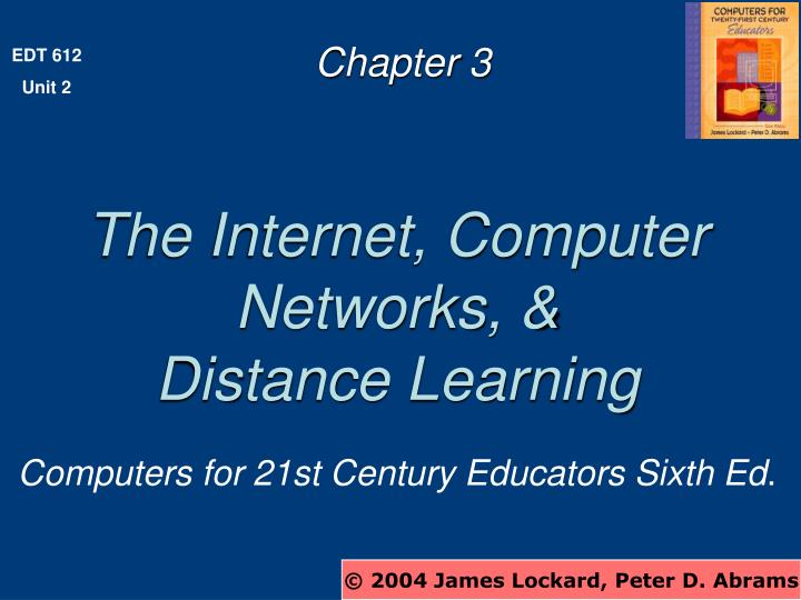 The Internet, Computer Networks, &