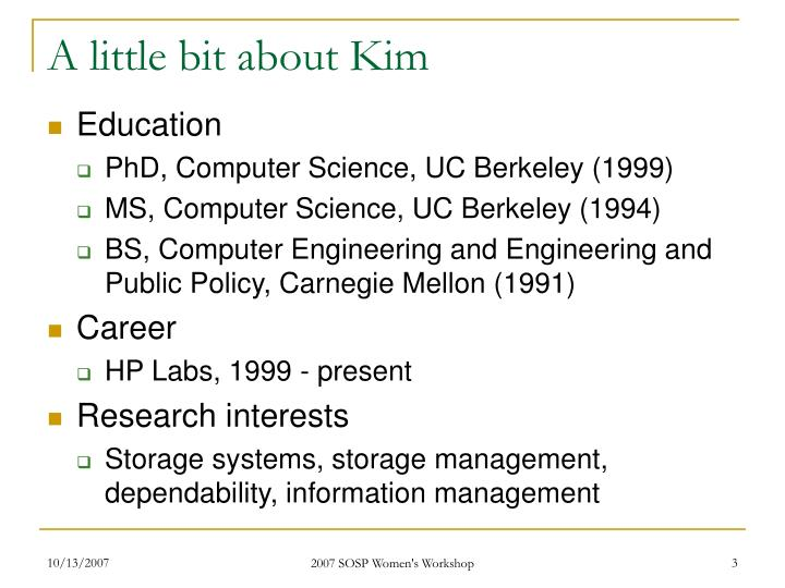 A little bit about Kim