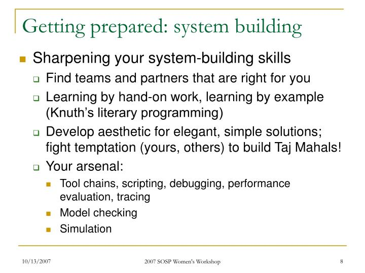 Getting prepared: system building