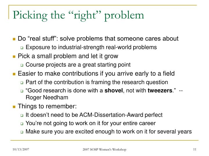 "Picking the ""right"" problem"