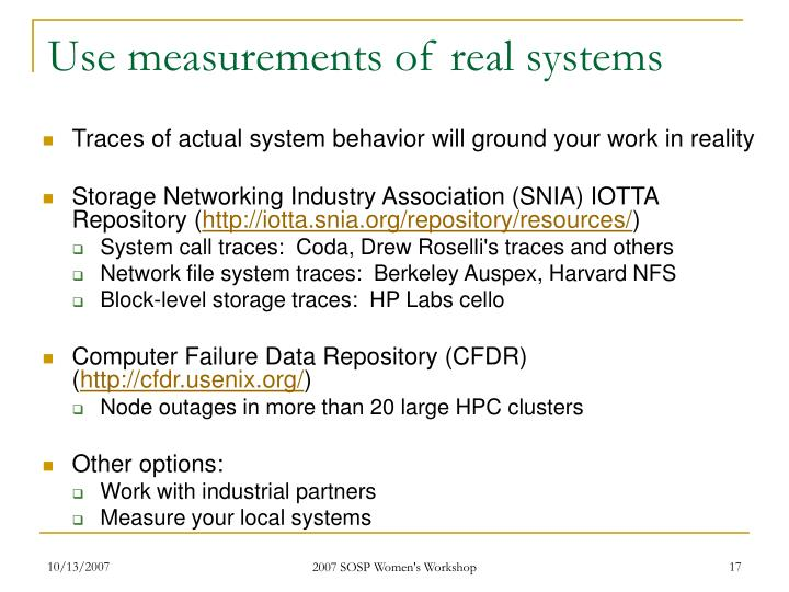 Use measurements of real systems