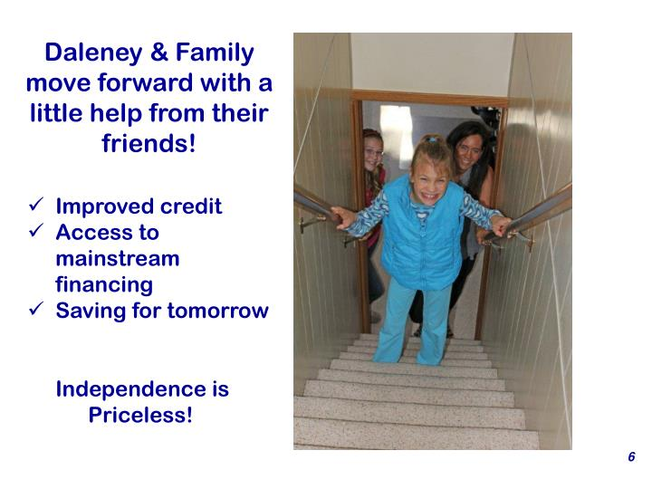 Daleney & Family move forward with a little help from their friends!